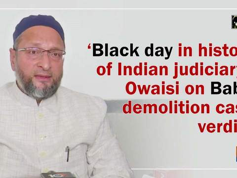 'Black day in history of Indian judiciary': Owaisi on Babri demolition case verdict