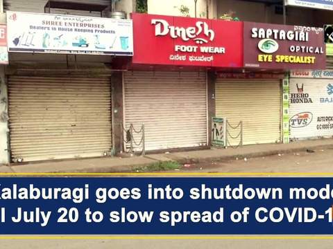 Kalaburagi goes into shutdown mode till July 20 to slow spread of COVID-19