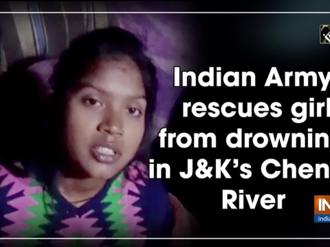 Indian Army rescues girl from drowning in J-K's Chenab River