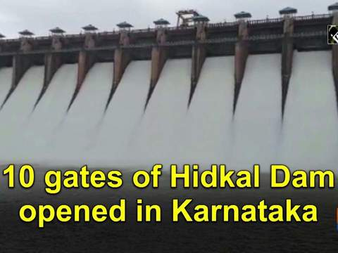 10 gates of Hidkal Dam opened in Karnataka