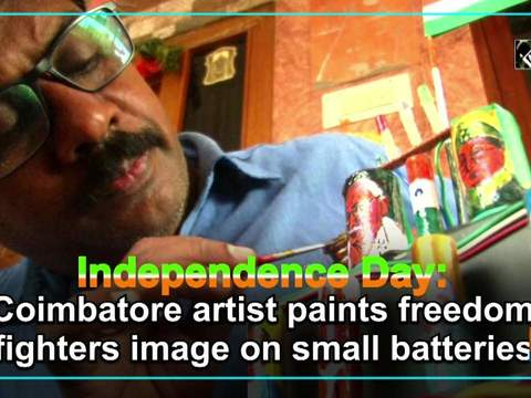 Independence Day: Coimbatore artist paints freedom fighters image on small batteries