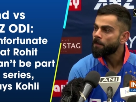 Ind vs NZ ODI: Unfortunate that Rohit can't be part of series, says Kohli