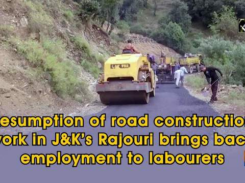 Resumption of road construction work in JandK's Rajouri brings back employment to labourers