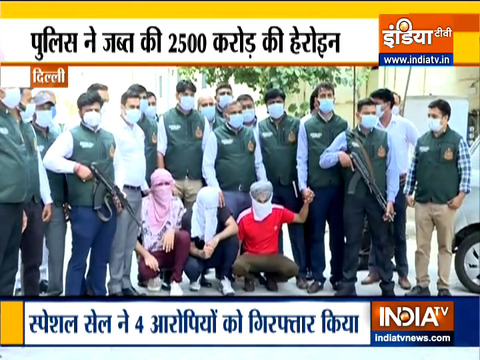 Delhi Police seizes 350 kg of heroin worth Rs 2,500 crore, 4 arrested