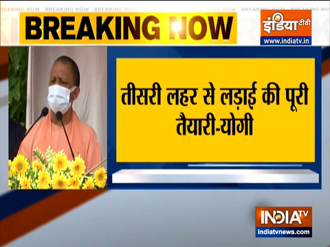 Government is prepared to tackle third wave: UP CM Yogi Adityanath