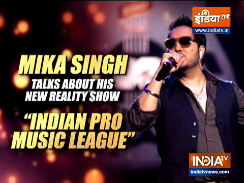 Singer Mika Singh talks about his new show 'Indian Pro Music League'