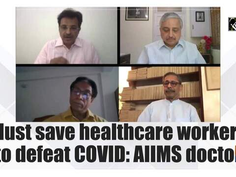 Must save healthcare workers to defeat COVID: AIIMS doctor
