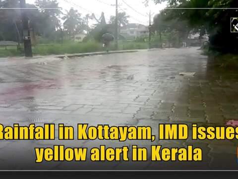 Rainfall in Kottayam, IMD issues yellow alert in Kerala