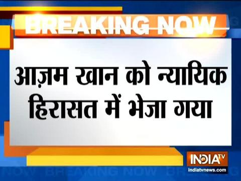 Azam Khan along with wife and son sent to judicial custody till March 2