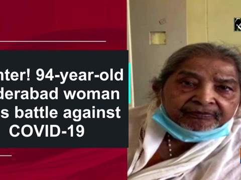 94-year-old Hyderabad woman wins battle against COVID-19