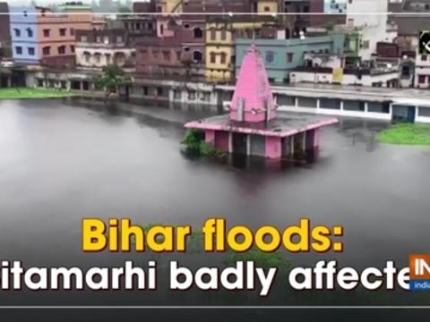 Bihar floods: Sitamarhi badly affected