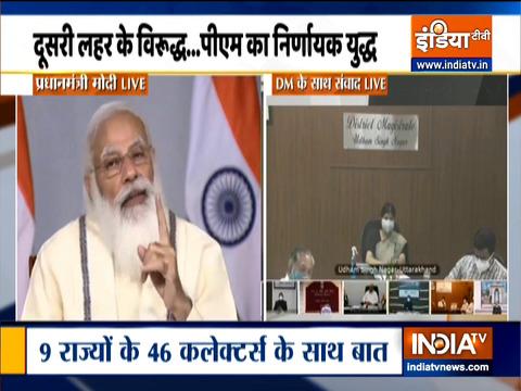 कोरोना पर प्रधानमंत्री का महामंथन, 46 DM के साथ PM का संवाद