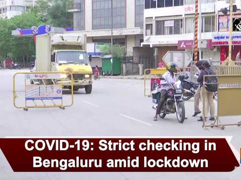 COVID-19: Strict checking in Bengaluru amid lockdown