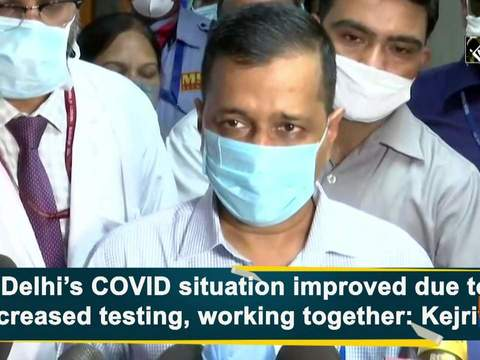 Delhi's COVID situation improved due to increased testing, working together: Kejriwal