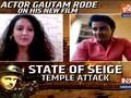 EXCLUSIVE: Gautam Rode talks about his upcoming film State Of Siege: Temple Attack