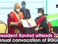 President Kovind attends 23rd annual convocation of RGUHS