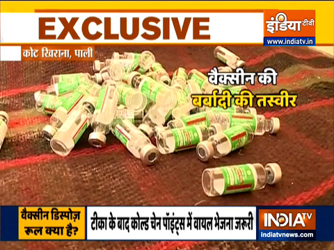 Wastage of Covid-19 vaccine in Rajasthan, Watch ground report