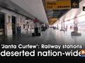 'Janta Curfew': Railway stations deserted nation-wide