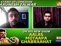 EXCLUSIVE: Comedian Karunesh Talwar on his new show Aalas Motaapa Ghabraahat