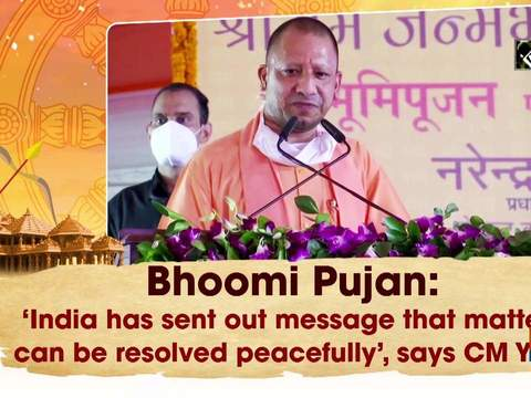 Bhoomi Pujan: 'India has sent out message that matters can be resolved peacefully': CM Yogi