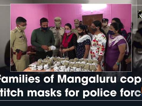 Families of Mangaluru cops stitch masks for police force