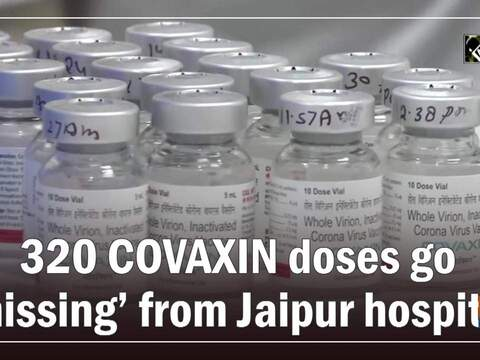 320 COVAXIN doses go 'missing' from Jaipur hospital