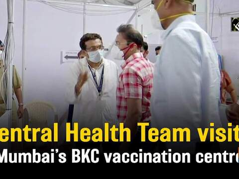Central Health Team visits Mumbai's BKC vaccination centre