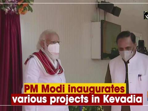PM Modi inaugurates various projects in Kevadia