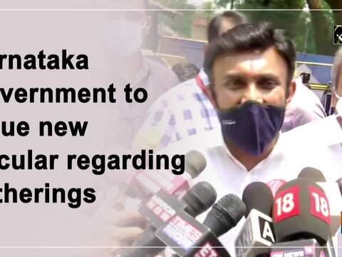 Karnataka Government to issue new circular regarding gatherings
