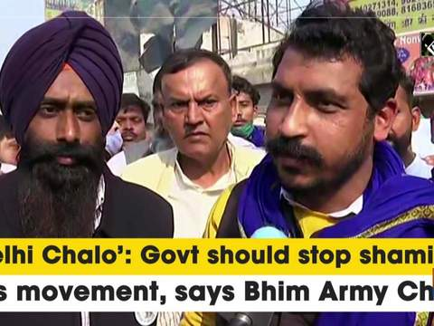 'Delhi Chalo': Govt should stop shaming this movement, says Bhim Army Chief