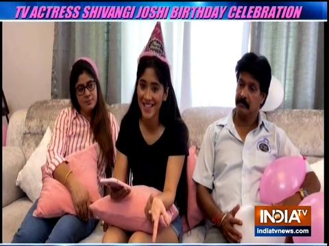TV actress Shivangi Joshi celebrates her birthday with family amid lockdown