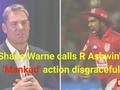 IPL 2019: Shane Warne slams R Ashwin for 'Mankading' Jos Buttler