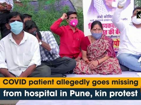 COVID patient allegedly goes missing from hospital in Pune, kin protest