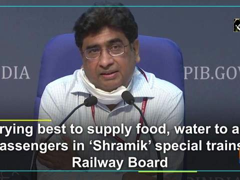 Trying best to supply food, water to all passengers in 'Shramik' special trains: Railway Board