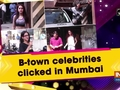 B-town celebrities clicked in Mumbai