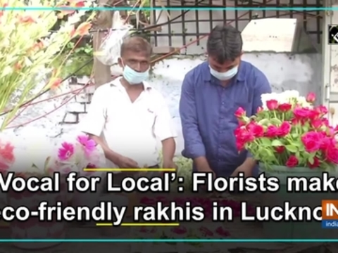 'Vocal for Local': Florists make eco-friendly rakhis in Lucknow