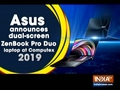 ASUS Zenbook Pro Duo and Zenbook Duo laptops get announced at Computex 2019