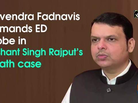 Devendra Fadnavis demands ED probe in Sushant Singh Rajput s death case