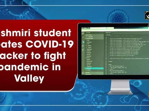 Kashmiri student creates COVID-19 tracker to fight pandemic in Valley