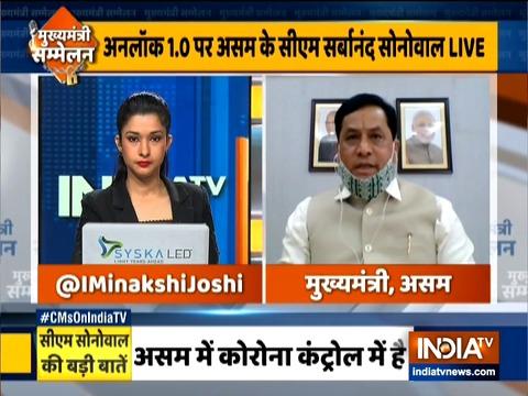 Assam Chief Minister Sarbananda Sonowal speaks to India TV on unlock phase 1.0