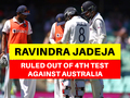 AUS vs IND: Ravindra Jadeja ruled out of 4th Test with dislocated thumb