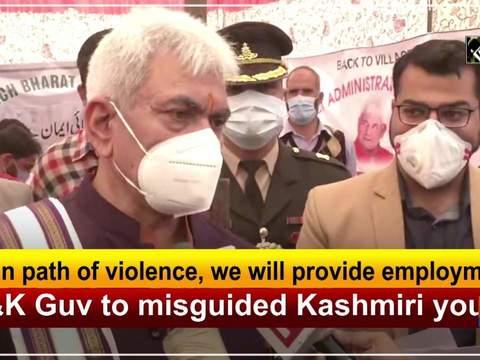 Govt will provide employment to misled Kashmiri youth: J-K Guv Manoj Sinha