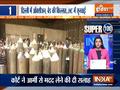 Super 100   Water has gone above head, arrange everything now: Delhi HC raps Centre