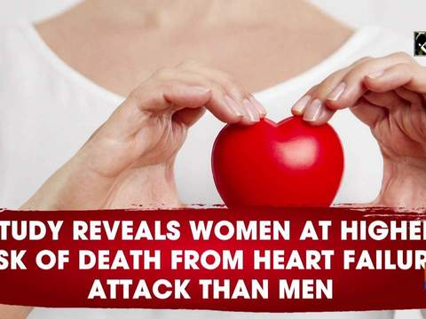 Study reveals women at higher risk of death from heart failure, attack than men