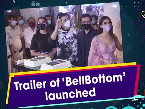 Trailer of 'BellBottom' launched