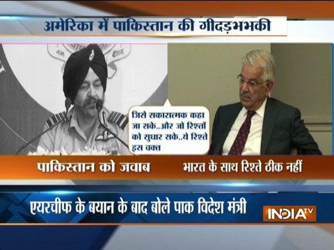 Will not exercise restraint if India carries out surgical strikes : Khawaja Asif