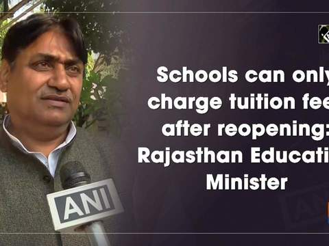 Schools can only charge tuition fees after reopening: Rajasthan Education Minister
