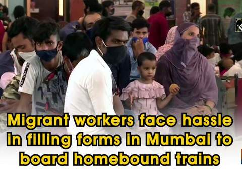 Migrant workers face hassle in filling multiple forms in Mumbai to board homebound trains