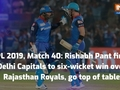 IPL 2019, RR vs DC: Rishabh Pant fires Delhi Capitals to six-wicket win over Rajasthan, go top of table