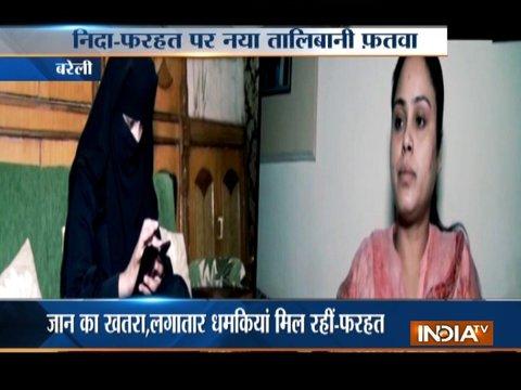 निदा खान और फरहत नकवी के खिलाफ एक और फतवा, मिली 3 दिन में देश छोड़ने की धमकी